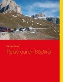 Reise durch Südtirol (eBook, ePUB)