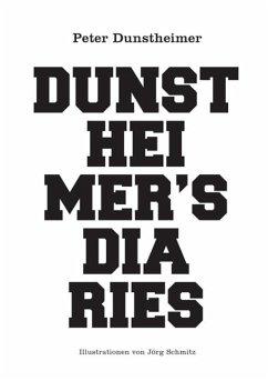 Dunstheimers Diaries (eBook, ePUB)