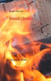Brand(t)helfer (eBook, ePUB)
