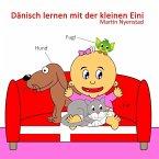 Dänisch lernen mit der kleinen Eini (eBook, ePUB)