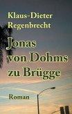 Jonas von Dohms zu Brügge (eBook, ePUB)