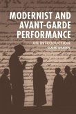 Modernist and Avant-Garde Performance: An Introduction