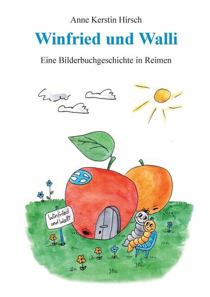 Winfried und Walli - Hirsch, Anne K.