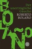 Der unerträgliche Gaucho