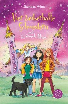 Vier zauberhafte Schwestern und die fremde Magie / Vier zauberhafte Schwestern Bd.6 - Winn, Sheridan