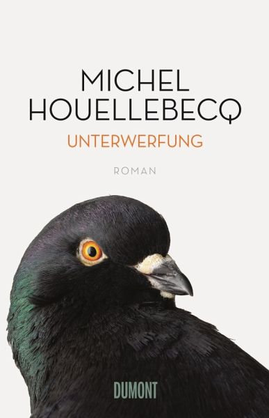 Unterwerfung - Houellebecq, Michel