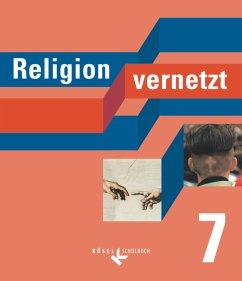 Religion vernetzt 7. Bayern