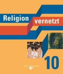 Religion vernetzt 10