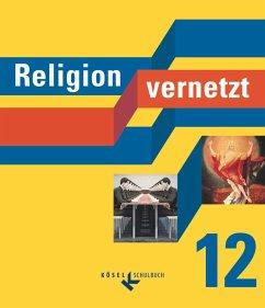 Religion vernetzt 12