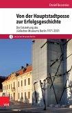 Von der Hauptstadtposse zur Erfolgsgeschichte (eBook, PDF)