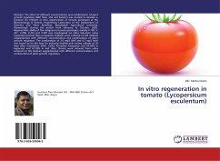 In vitro regeneration in tomato (Lycopersicum esculentum)