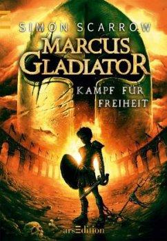 Kampf für Freiheit / Marcus Gladiator Bd.1 (Mängelexemplar) - Scarrow, Simon