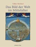 Das Bild der Welt im Mittelalter (eBook, ePUB)