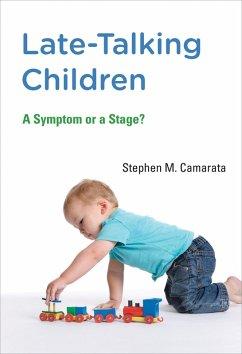 Late-Talking Children (eBook, ePUB) - Camarata, Stephen M.