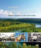 Landkreis Landsberg am Lech - Bräuche und Feste im Jahr und im Leben