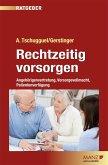 Rechtzeitig vorsorgen - Angehörigenvertretung, Vorsorgevollmacht, Patientenverfügung (eBook, PDF)