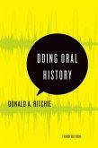 Doing Oral History (eBook, ePUB)