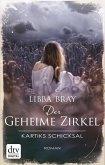 Kartiks Schicksal / Der geheime Zirkel Bd.3 (eBook, ePUB)