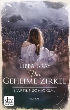 Kartiks Schicksal / Der geheime Zirkel Bd.3 (eBook, ePUB) - Bray, Libba
