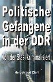Politische Gefangene in der DDR (eBook, ePUB)
