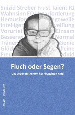 Fluch oder Segen? (eBook, ePUB) - Eichenberger, Renate