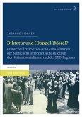 Diktatur und (Doppel-)Moral? (eBook, PDF)