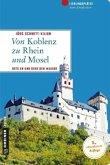 Von Koblenz zu Rhein und Mosel (Mängelexemplar)