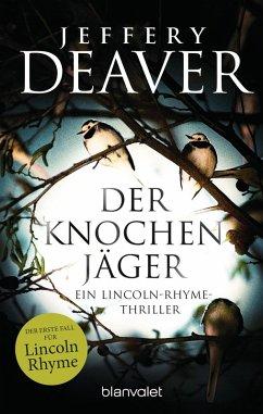 Der Knochenjäger / Lincoln Rhyme Bd.1