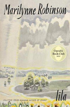 Lila (Oprah's Book Club) (eBook, ePUB) - Robinson, Marilynne