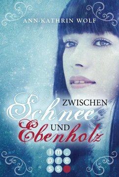 Zwischen Schnee und Ebenholz / Märchenherz Bd.1...