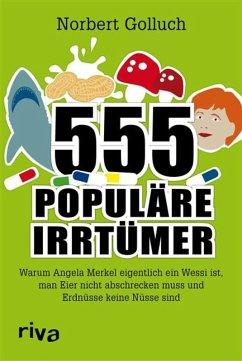 555 populäre Irrtümer (eBook, ePUB) - Golluch, Norbert