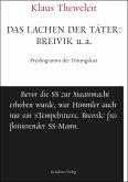 Das Lachen der Täter: Breivik u.a. (eBook, ePUB)