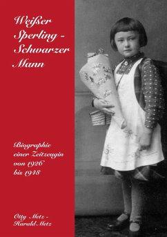Weißer Sperling - Schwarzer Mann (eBook, ePUB)