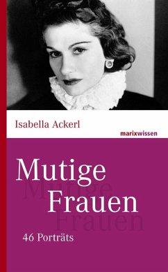 Mutige Frauen (eBook, ePUB)