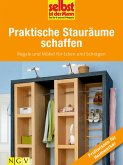 Praktische Stauräume schaffen - Profiwissen für Heimwerker (eBook, ePUB)