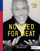 No need for meat (eBook, PDF)