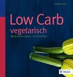 Low Carb vegetarisch (eBook, PDF)