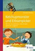 Ketchupmonster und Erbsenpicker (eBook, PDF)
