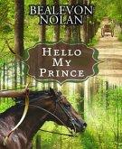 Hello My Prince (eBook, ePUB)