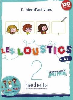 Les Loustics 02. Cahier d'activités + CD Audio - Arbeitsbuch mit Audio-CD - Denisot, Hugues; Capouet, Marianne
