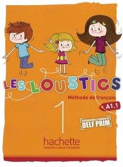 Les Loustics 01. Livre de l'élève - Kursbuch - Capouet, Marianne