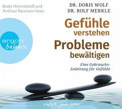 Gefühle verstehen, Probleme bewältigen, 3 Audio-CDs - Wolf, Doris; Merkle, Rolf