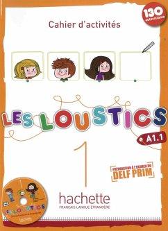 Les Loustics 01. Cahier d'activités + CD Audio - Arbeitsbuch mit Audio-CD - Capouet, Marianne