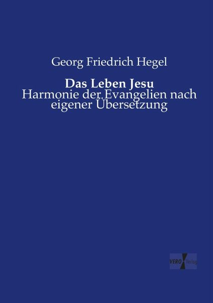 das leben jesu von georg friedrich hegel buch. Black Bedroom Furniture Sets. Home Design Ideas
