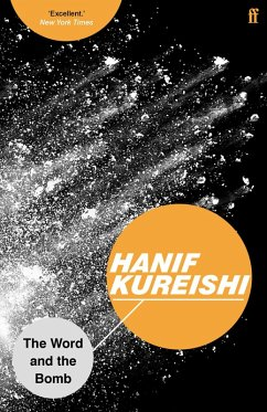 The Word and the Bomb (eBook, ePUB) - Kureishi, Hanif