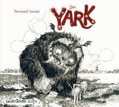 Der Yark, 1 Audio-CD - Santini, Bertrand