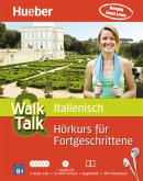 Walk & Talk Italienisch Hörkurs für Fortgeschrittene, 5 Audio-CDs + MP3-CD + Begleitheft + MP3-Download