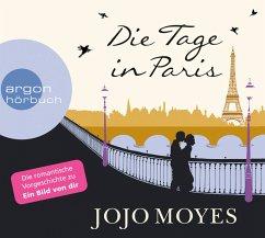 Die Tage in Paris, 2 Audio-CDs - Moyes, Jojo