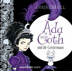 Ada von Goth und die Geistermaus / Ada von Goth Bd.1 (2 Audio-CDs) - Riddell, Chris