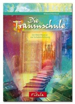 Die Traumschule (Musical-Ausgabe)